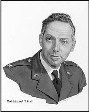 Edward N. Hall - Colonel Edward N. Hall