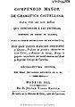 Compendio mayor de gramática castellana para uso de los niños 1831.jpg