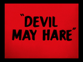 Devil May Hare title card.png