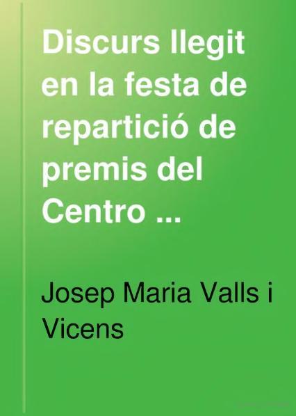File:Discurs llegit en la festa de repartició de premis del Centro Catalanesch.djvu