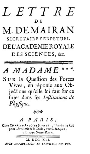 Jean-Jacques d'Ortous de Mairan - Sur la question des forces vives, 1741