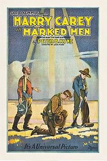 <i>Marked Men</i> (1919 film) 1919 film
