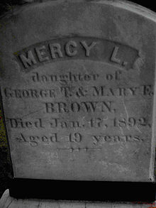 "Gravestone of Mercy Brown, which reads ""Mercy L., daughter of George T. and Mary E. Brown, Died Jan. 17, 1892, Aged 19 years"