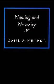 <i>Naming and Necessity</i> philosophy book by Saul Kripke