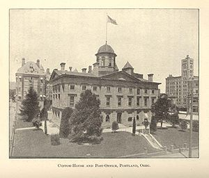 Pioneer Courthouse - The Pioneer Courthouse (Custom House and Post Office) in 1901