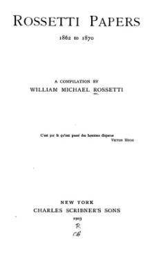 Rossetti papers, 1862 to 1870 (1903).djvu