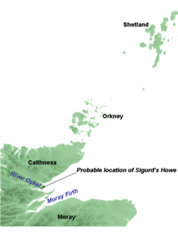 The Orkney and Shetland islands lie to the north and east of the north-east coast of mainland Scotland. Caithness is the northernmost part of the mainland, with Moray further south. Caithness and Moray are divided by a firth, called the Moray Firth. Just north of this, towards Caithness, lies another firth, the Dornoch Firth, into which flows the River Oykel. Sigurd's Howe lies on the north bank of Dornoch Firth.