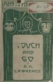 Touch and go, a play in three acts (IA touchgoplayinthr00lawrrich).pdf