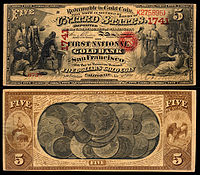 $5 National Gold Bank Note, The First National Gold Bank of San Francisco