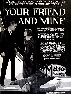 <i>Your Friend and Mine</i> 1923 film by Clarence G. Badger