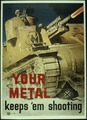 """YOUR METAL KEEPS 'EM SHOOTING."" - NARA - 516265.tif"