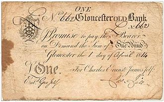 Banknotes of the pound sterling - An example of a provincial English banknote: a £1 note issued in 1814 by the Gloucester Old Bank