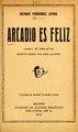Arcadio es feliz - vodevil en tres actos, escrito sobre una obra alemana (IA arcadioesfelizvo17121fern).pdf