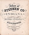 Atlas of Steuben Co., Indiana - to which are added various general maps, history, statistics, illustrations, etc. etc. etc. LOC 2007626885-2.jpg