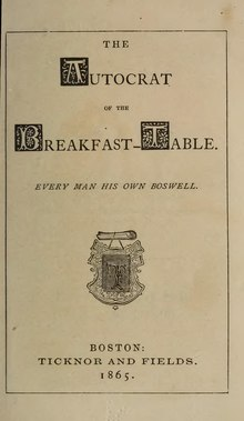 Autocrat of the Breakfast-Table (1865) Holmes.djvu