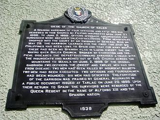"Siege of Baler - 1939 ""The Siege of the Church of Baler"" Historic Marker at the Baler Church"