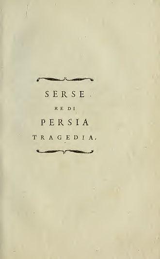 Saverio Bettinelli - Serse re di Persia, 1800