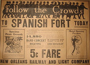 "Spanish Fort, New Orleans - A 1919 newspaper advertisement brags ""14,880 people visited the Spanish Fort last Sunday – there was no congestion – and everybody wore a smile."""