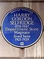 HARRY GORDON SELFRIDGE 1858-1947 Department Store Magnate lived here 1921-1929.jpg