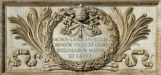 "Papal supremacy - Inscription at front of Archbasilica of St. John Lateran, cathedral church of the Bishop of Rome: Sacros(ancta) Lateran(ensis) eccles(ia) omnium urbis et orbis ecclesiarum mater et caput meaning ""Most Holy Lateran Church, of all the churches in the city and the world, the Mother and Head"""