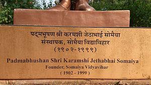 Karamshi Jethabhai Somaiya - Plate of Karamshi Somaiya's Statue present at Somaiya Vidyavihar