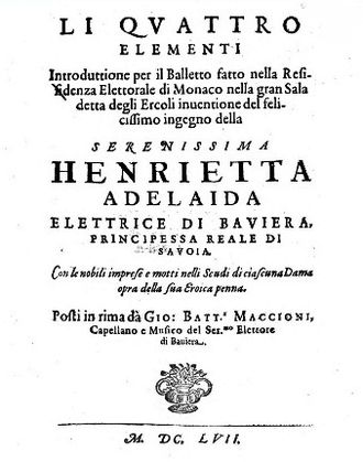 Giovanni Battista Maccioni - Title page of Maccioni's libretto for the 1657 ballet Li quattro elementi
