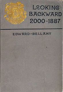 <i>Looking Backward</i> 1888 novel by Edward Bellamy