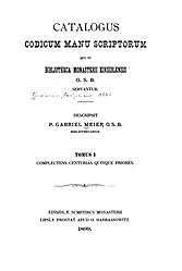 Catalogus codicum manu scriptorum qui in bibliotheca monasterii Einsidlensis