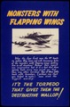 Monsters with flapping wings. It's the torpedo that gives them the destructive wallop^ - NARA - 534781.tif