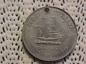 Peggy Stewart (ship) - A revolution centennial commemorative medallion showing the Peggy Stewart.