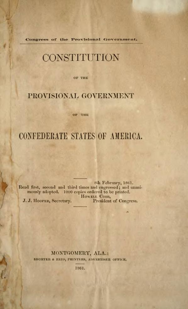 https://upload.wikimedia.org/wikipedia/commons/thumb/8/84/Provisional_Confederate_Constitution.djvu/page1-600px-Provisional_Confederate_Constitution.djvu.jpg