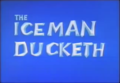 The Iceman Ducketh title card.png