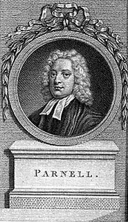 Thomas Parnell Anglo-Irish cleric, writer and poet.