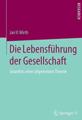Wirth-2014-lebensfuehrung-der-gesellschaft.png