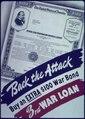 """Back the attack-Buy an extra $100 war bond-3rd war loan"" - NARA - 513916.tif"
