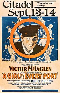 <i>A Girl in Every Port</i> (1928 film) 1928 American silent comedy film directed by Howard Hawks
