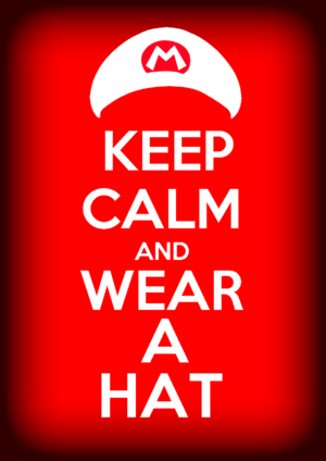 A picture saying keep calm wear a hat.png