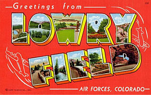 Lowry Air Force Base - World War II Postcard of Lowry Field
