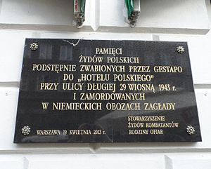 Hotel Polski - Plaque commemorating Polish Jews lured in and interned in this building by Nazi Germans through the spring of 1943, and subsequently murdered in the Holodcaust.