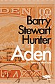 Cover of 'Aden' by Barry Stewart Hunter.jpg