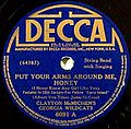 Decca 6091 A - PutYourArmsAroundMeHoney.jpg