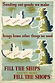 Fill the Ships - and We Shall Fill the Shops Art.IWMPST19152.jpg