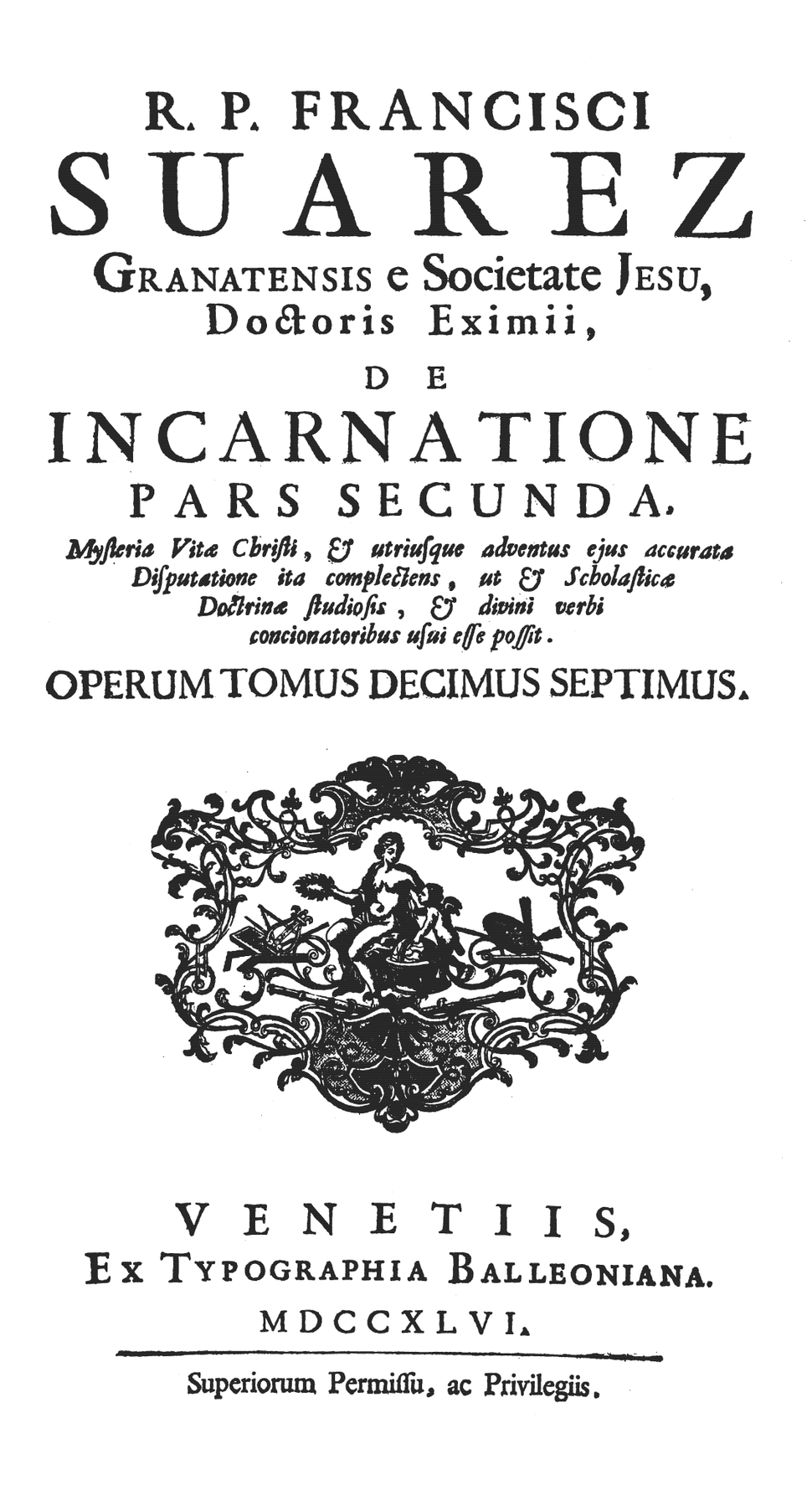 Francisco Suarez (1746) De incarnatione, pars 2