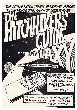 The Hitchhiker's Guide to the Galaxy - Flyer for the 1979 stage production at the ICA of The Hitchhiker's Guide To The Galaxy.