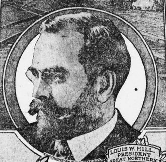 Louis W. Hill - Hill about 1909