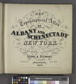 New Topographical Atlas of the Counties of Albany and Schenectady New York (Title page) NYPL1582608.tiff