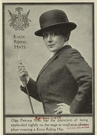 Olga Petrova - Olga Petrova presents a Knox Riding Hat, 1915
