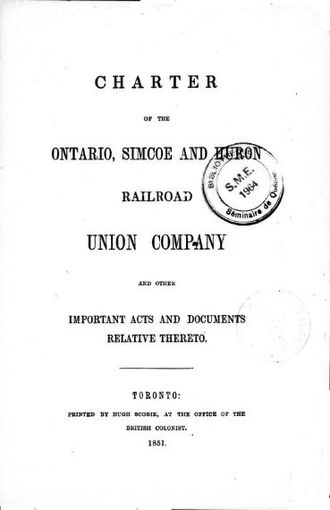 Northern Railway of Canada - Cover of the Act of the Province of Canada chartering the Ontario, Simcoe and Huron Railroad Union Company, 1851
