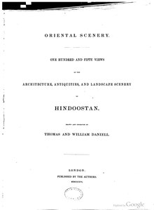 Oriental Scenery — One Hundred and Fifty Views of the Architecture, Antiquities, and Landscape Scenery of Hindoostan.djvu