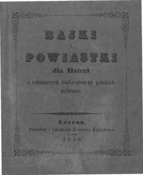 File:PL Bajki i powiastki dla dzieci z celniejszych bajko-pisarzy polskich wybrane.djvu